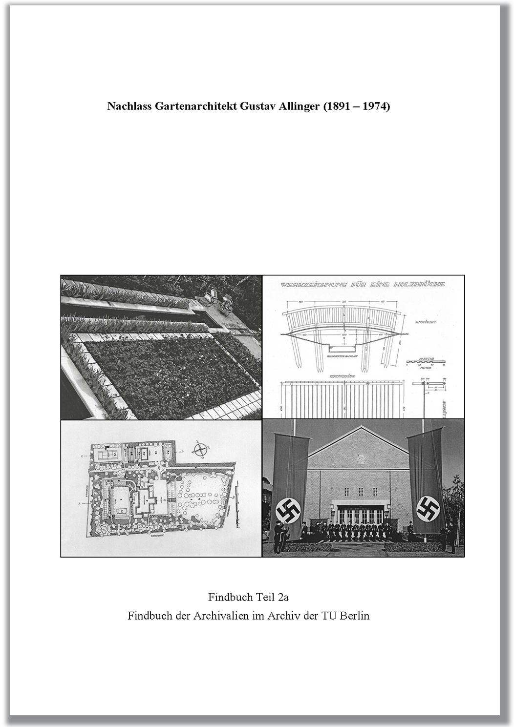 """""""Nachlass Gartenarchitekt Gustav Allinger, Findbuch Teil 2a"""""""
